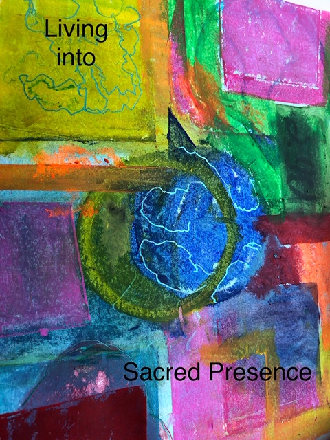 Living into Sacred Presence